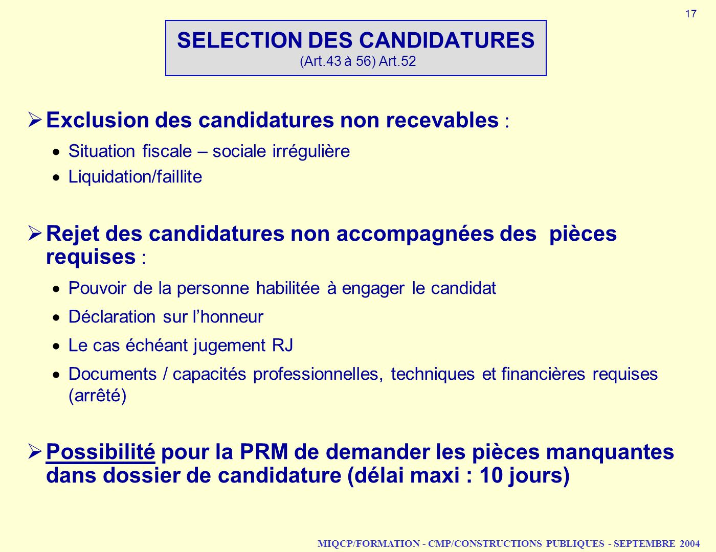 SELECTION DES CANDIDATURES (Art.43 à 56) Art.52
