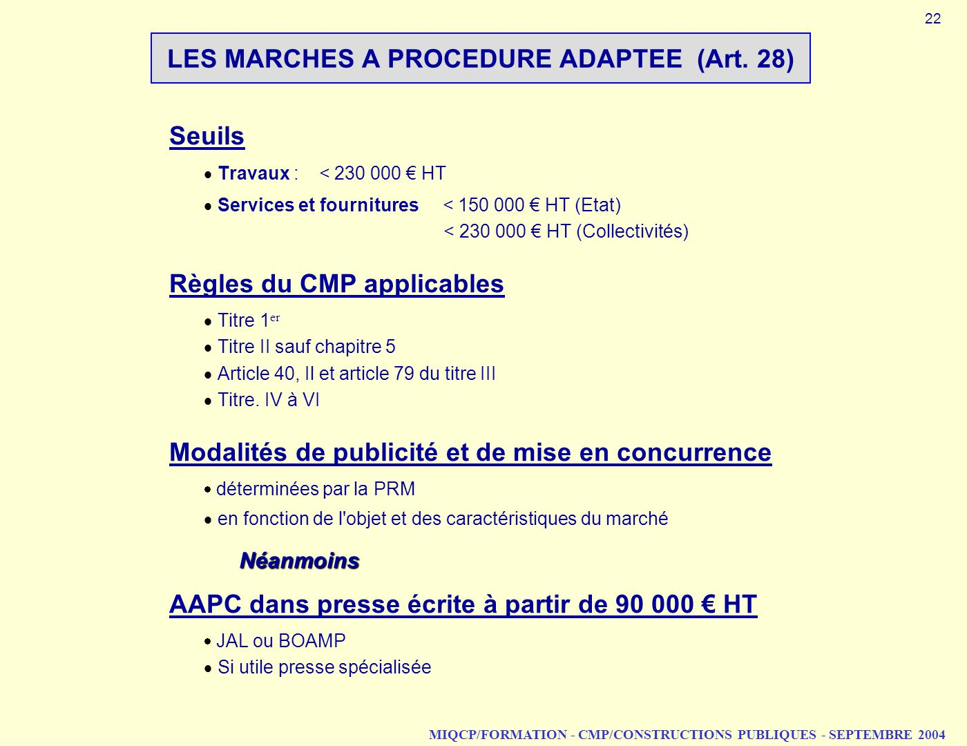 LES MARCHES A PROCEDURE ADAPTEE (Art. 28)