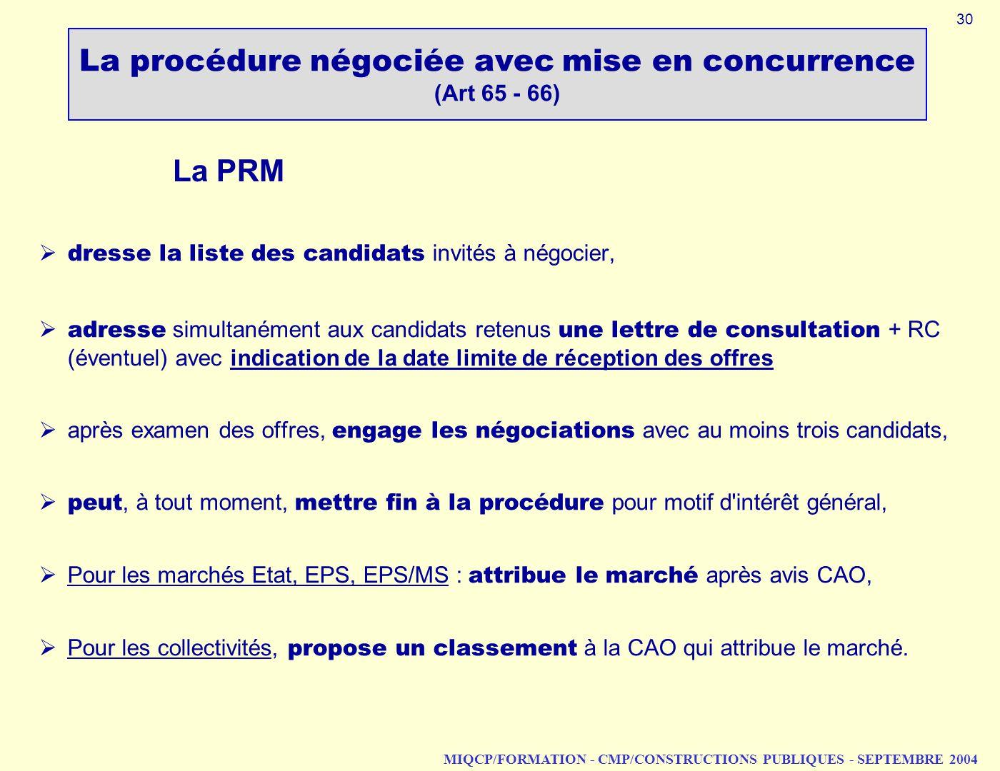 La procédure négociée avec mise en concurrence (Art 65 - 66)