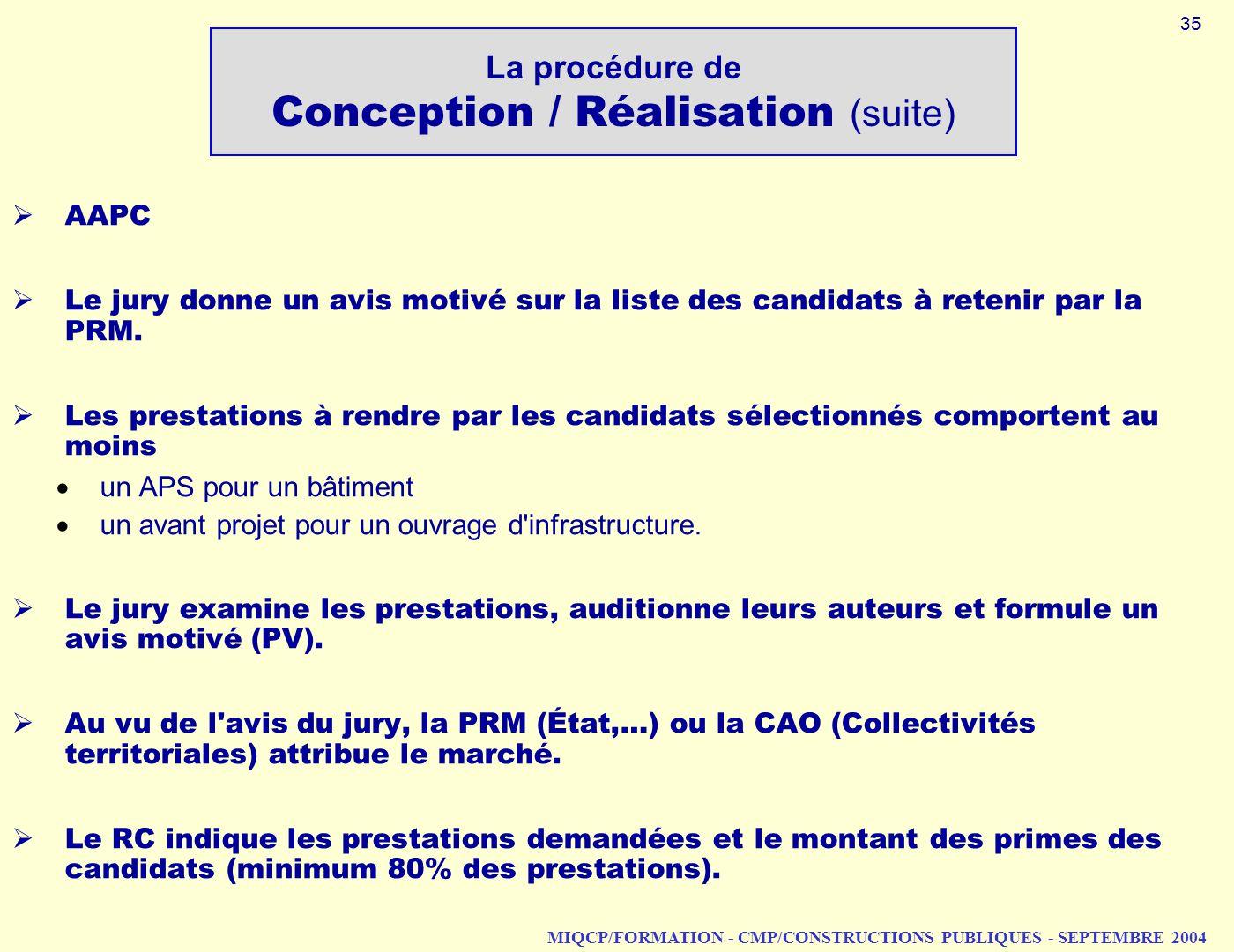 La procédure de Conception / Réalisation (suite)