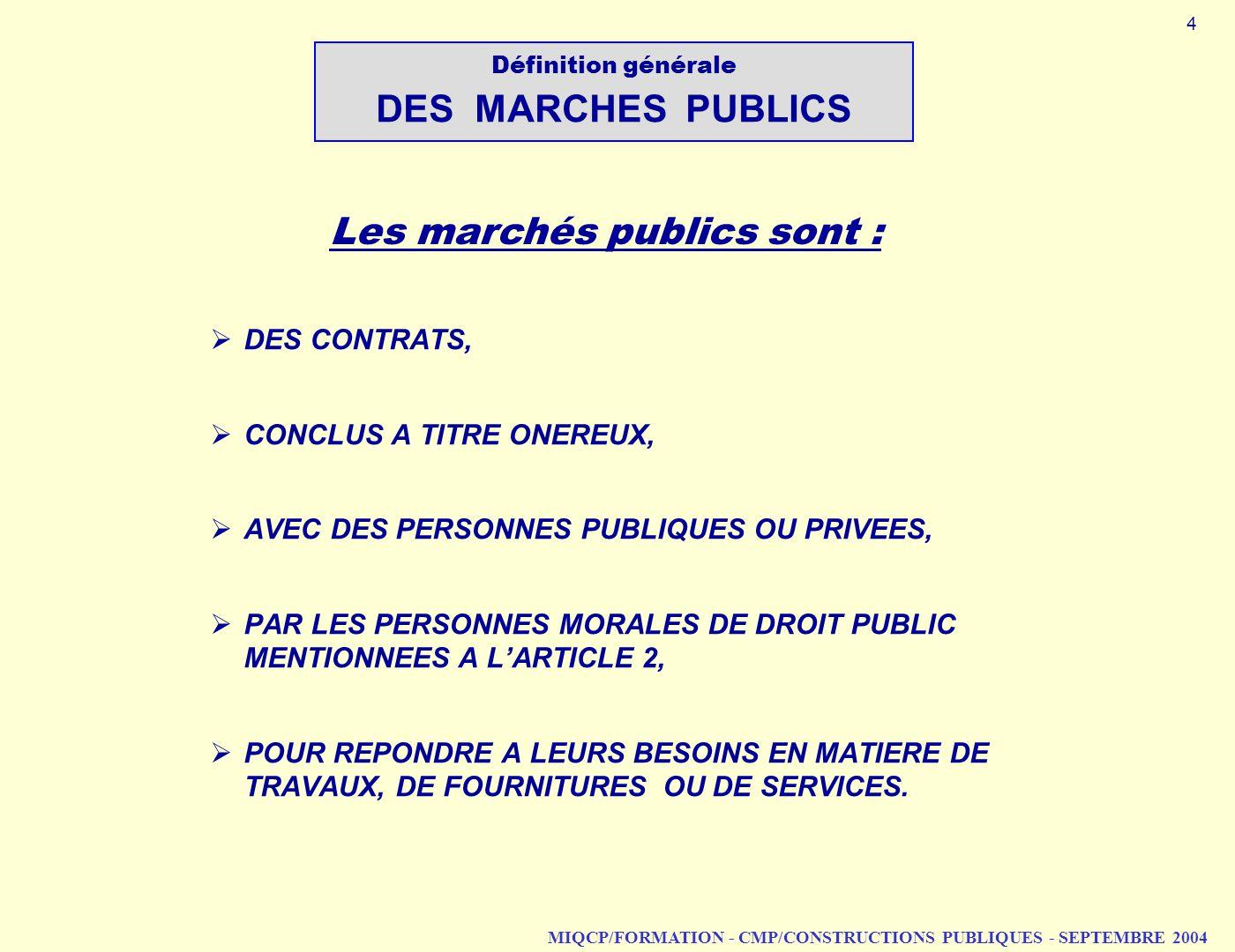 Définition générale DES MARCHES PUBLICS