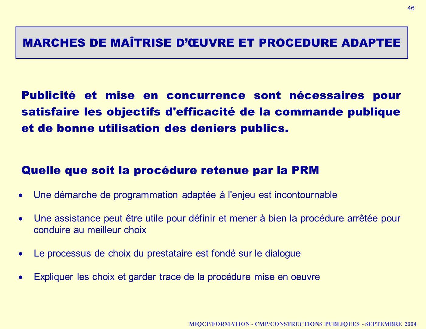 MARCHES DE MAÎTRISE D'ŒUVRE ET PROCEDURE ADAPTEE