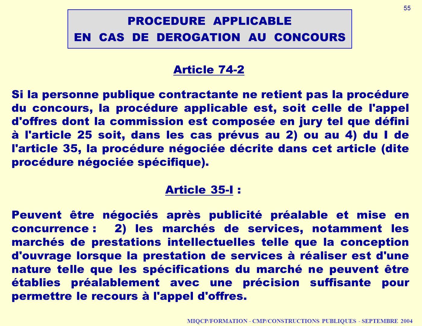 PROCEDURE APPLICABLE EN CAS DE DEROGATION AU CONCOURS