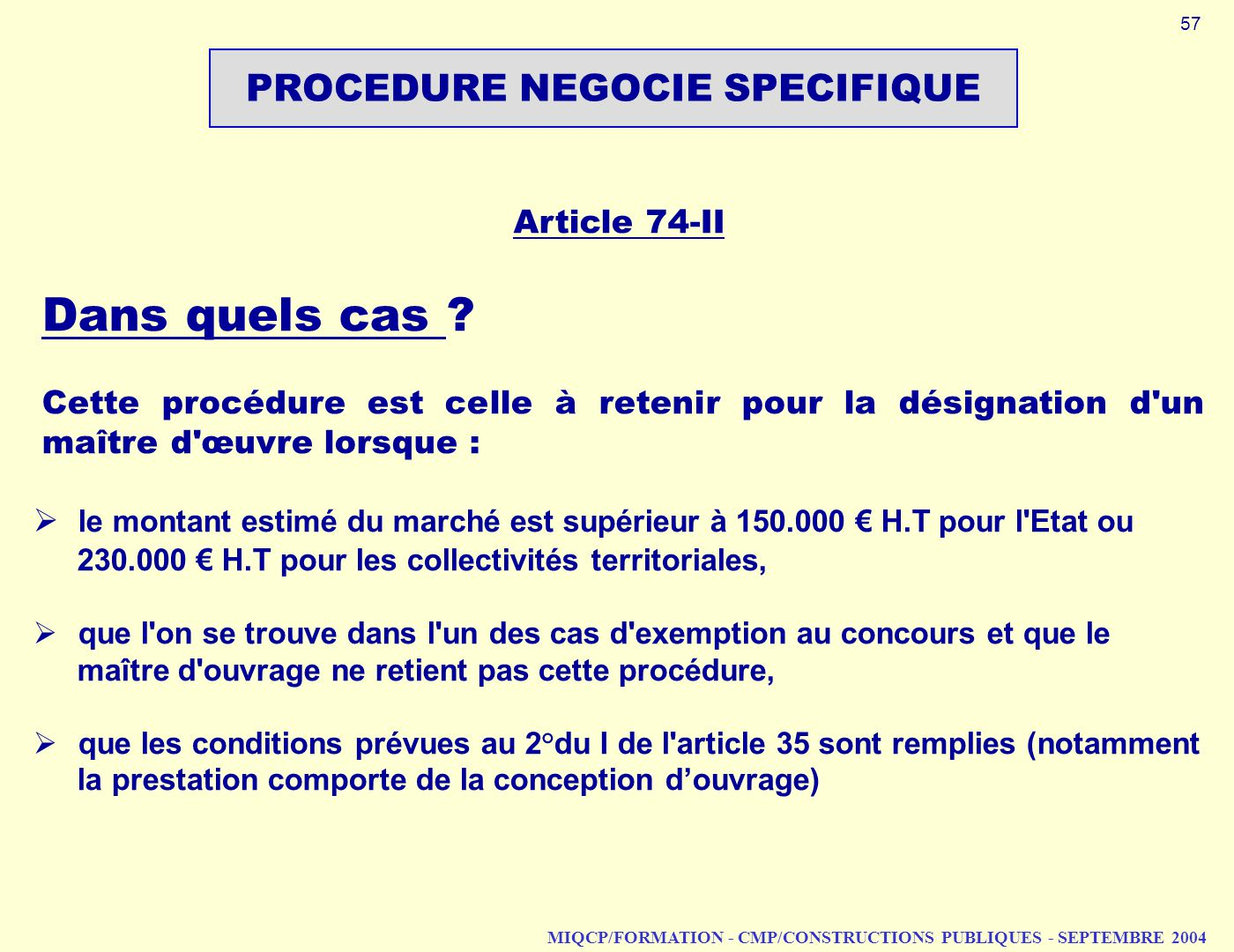 PROCEDURE NEGOCIE SPECIFIQUE