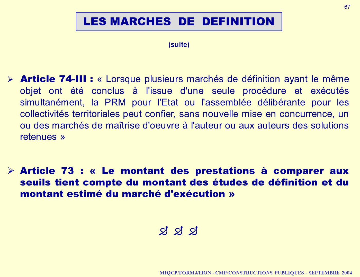 LES MARCHES DE DEFINITION