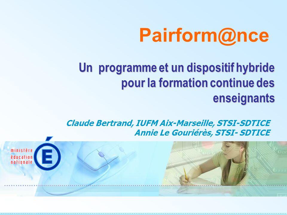 Pairform@nce Un programme et un dispositif hybride pour la formation continue des enseignants.