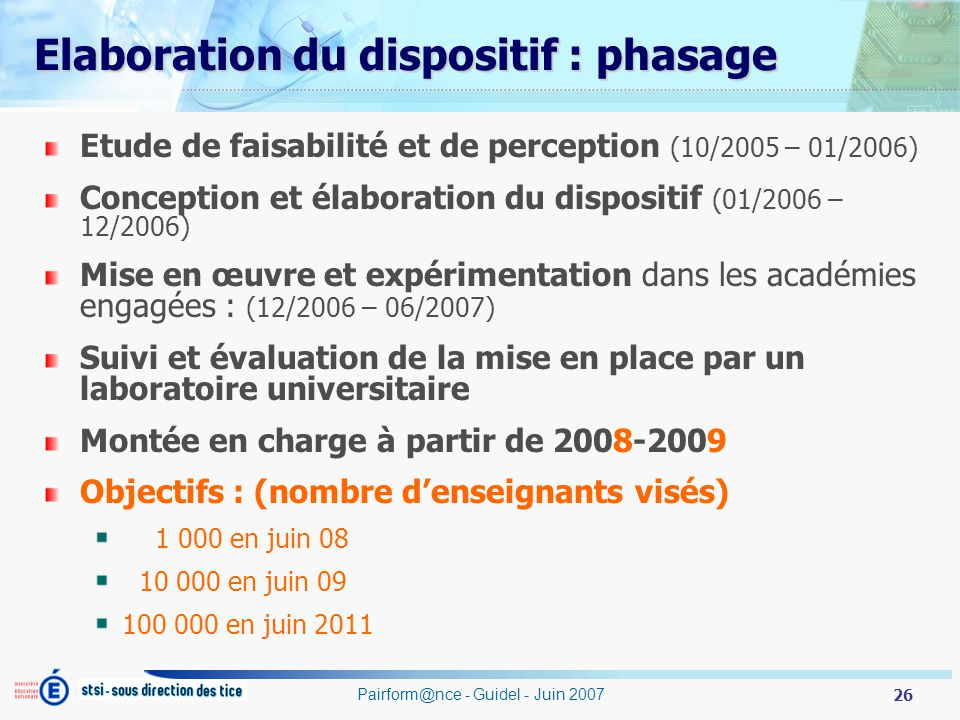 Elaboration du dispositif : phasage