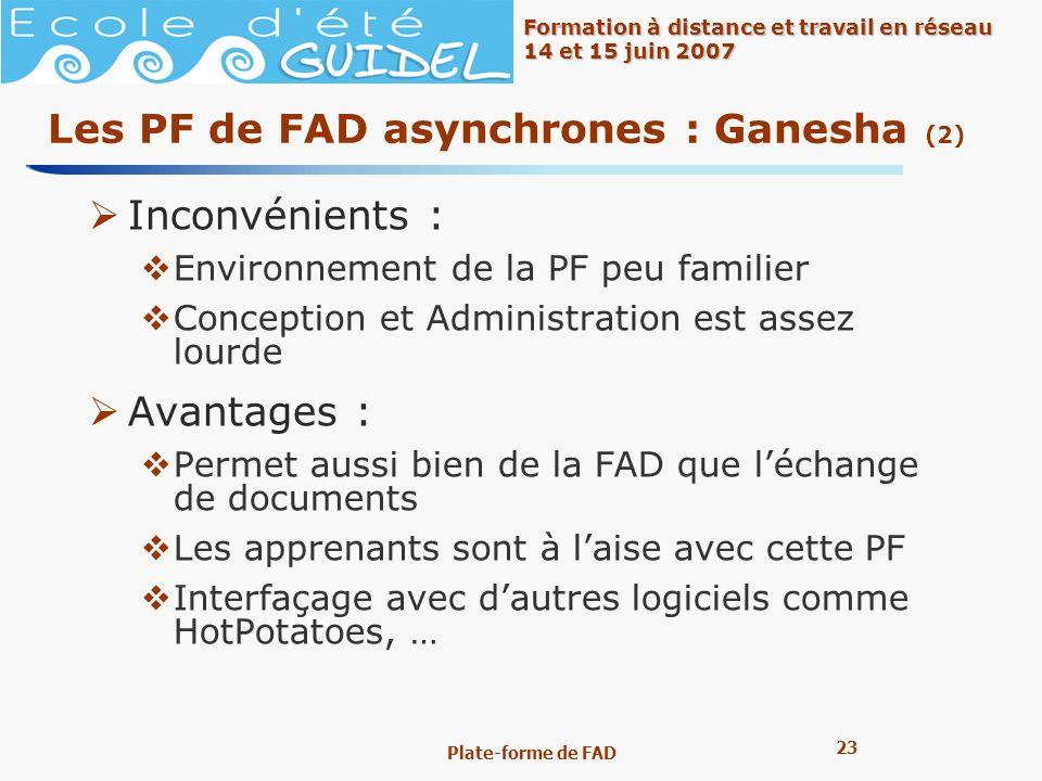 Les PF de FAD asynchrones : Ganesha (2)