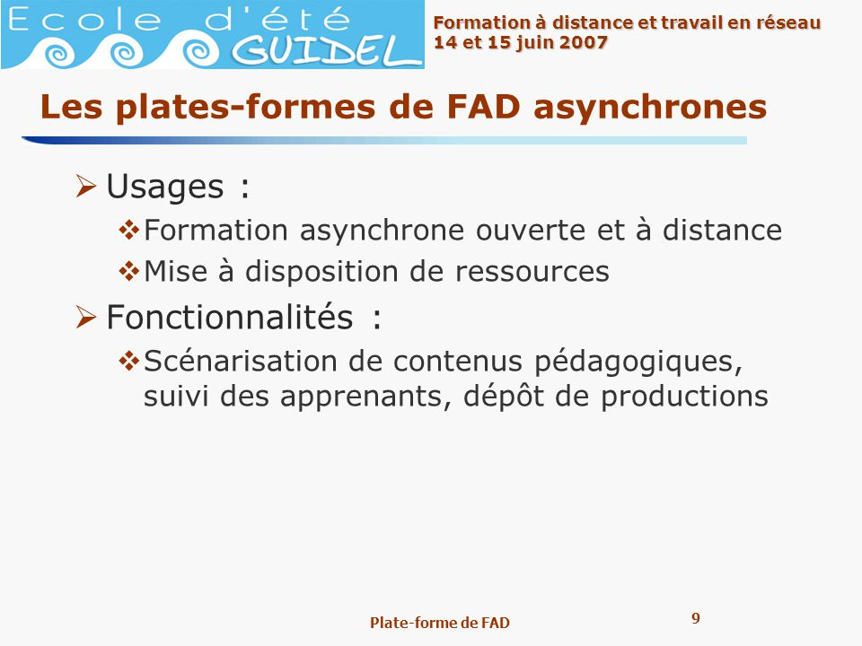 Les plates-formes de FAD asynchrones