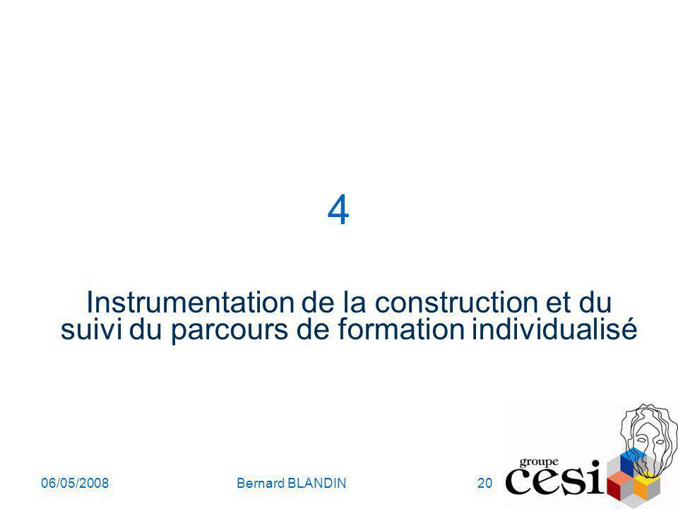 4 Instrumentation de la construction et du suivi du parcours de formation individualisé. 06/05/2008.