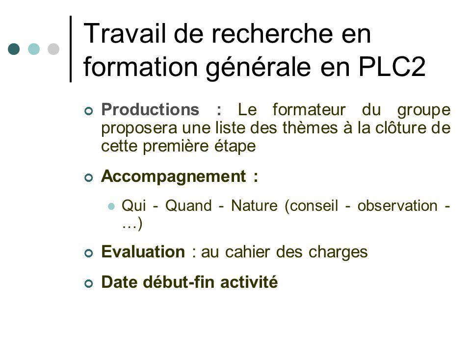 Travail de recherche en formation générale en PLC2