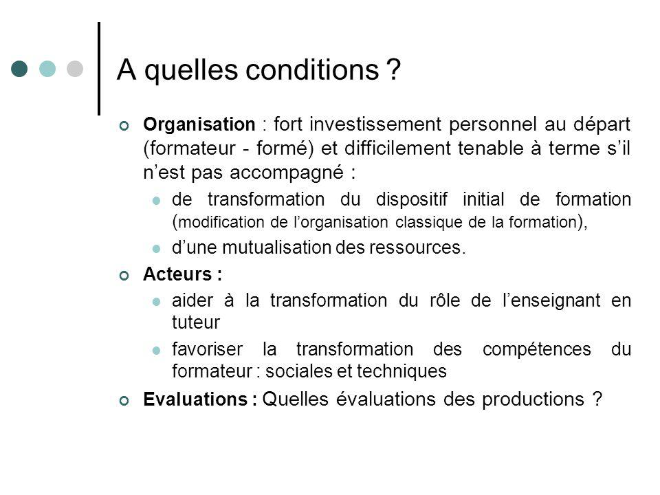 A quelles conditions