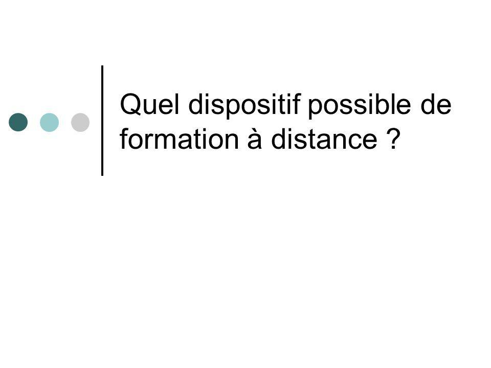 Quel dispositif possible de formation à distance
