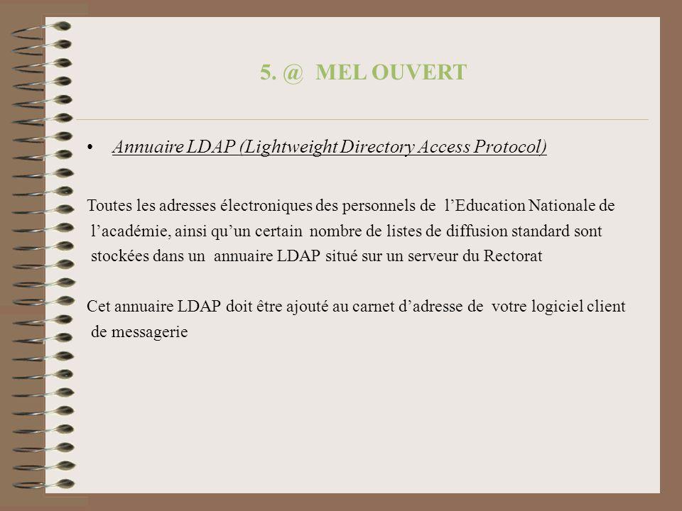 5. @ MEL OUVERT Annuaire LDAP (Lightweight Directory Access Protocol)