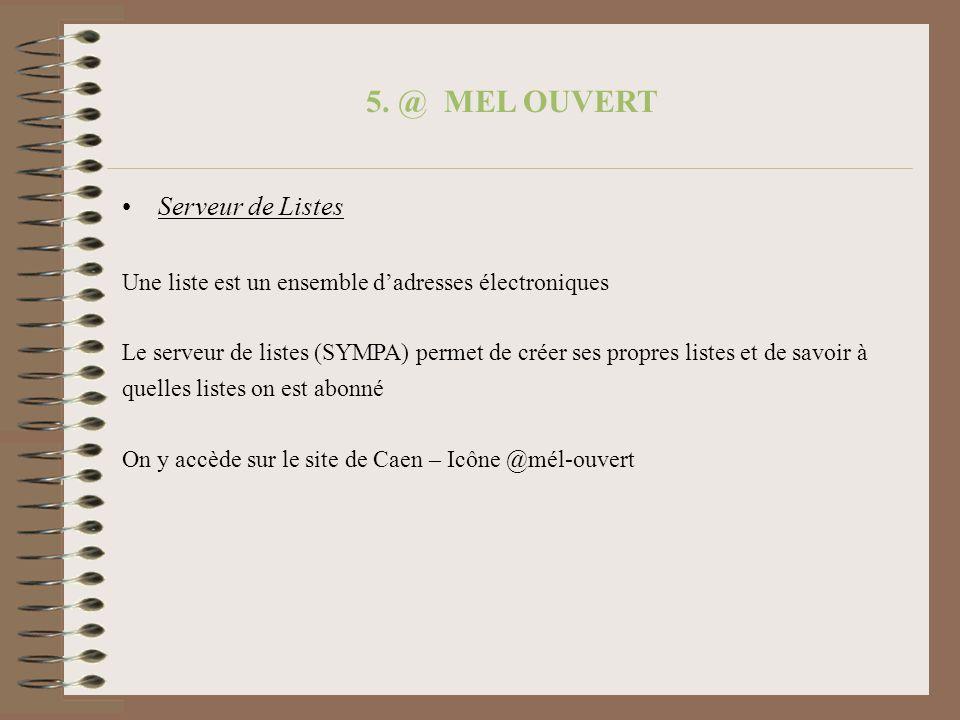 5. @ MEL OUVERT Serveur de Listes