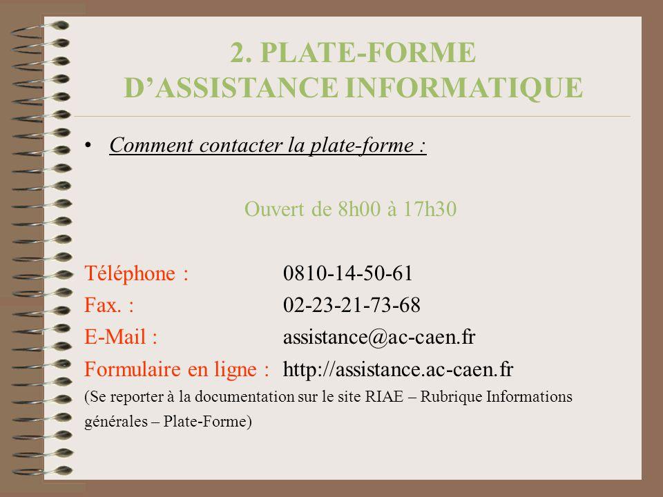 2. PLATE-FORME D'ASSISTANCE INFORMATIQUE
