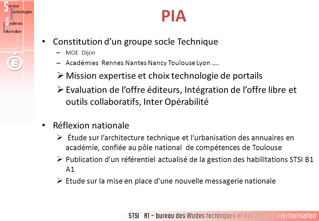 PIA Constitution d'un groupe socle Technique