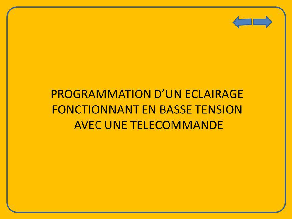 PROGRAMMATION D'UN ECLAIRAGE FONCTIONNANT EN BASSE TENSION