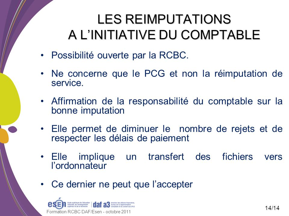 LES REIMPUTATIONS A L'INITIATIVE DU COMPTABLE
