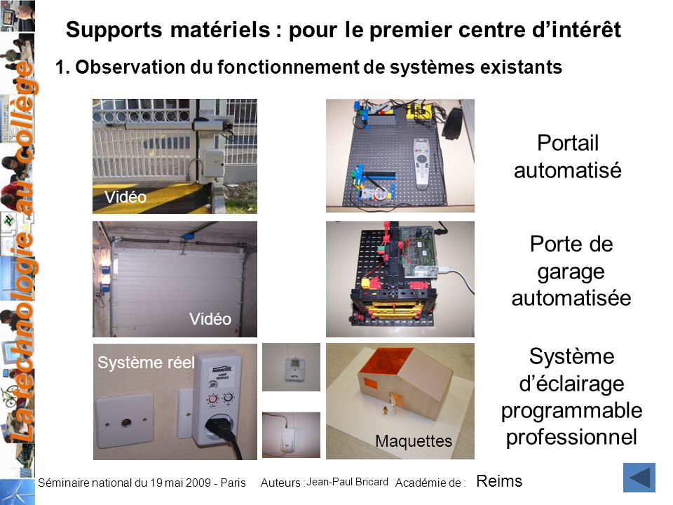 Supports matériels : pour le premier centre d'intérêt