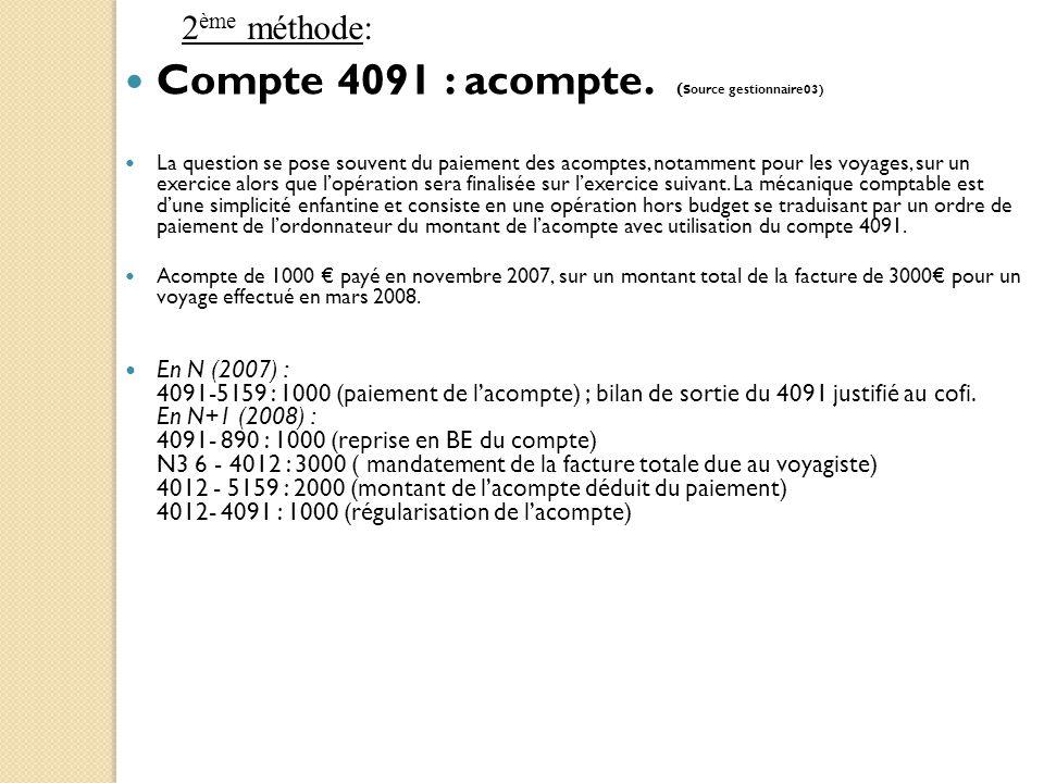 Compte 4091 : acompte. (Source gestionnaire03)