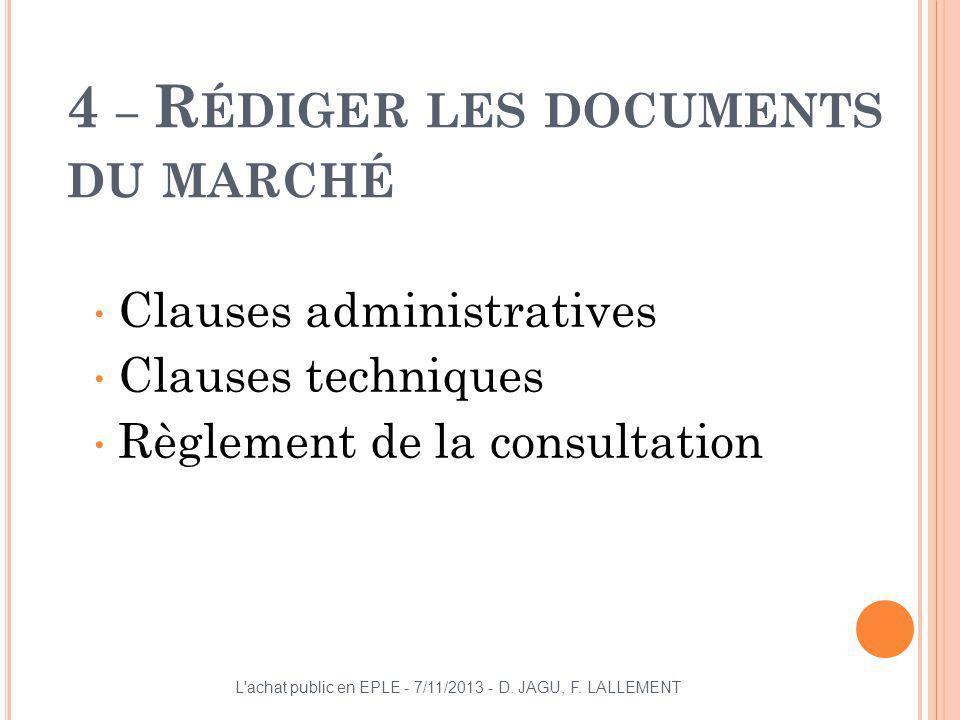 4 – Rédiger les documents du marché