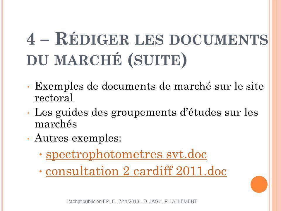 4 – Rédiger les documents du marché (suite)