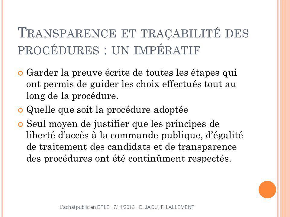 Transparence et traçabilité des procédures : un impératif