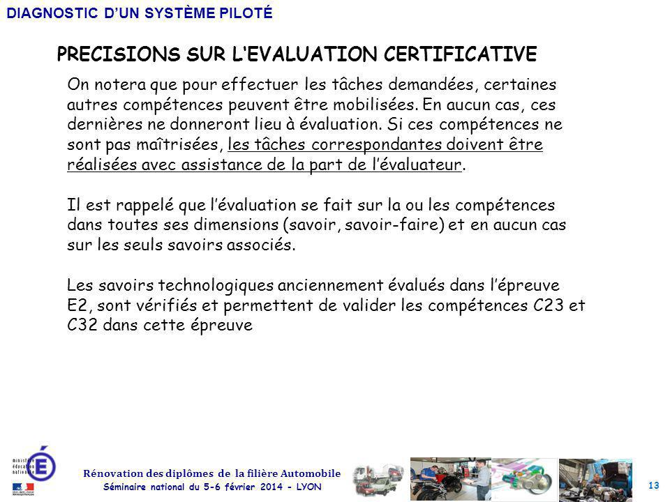 PRECISIONS SUR L'EVALUATION CERTIFICATIVE