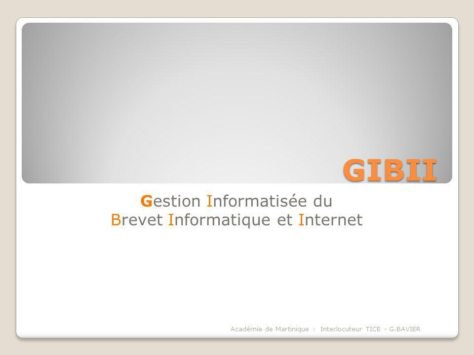 Gestion Informatisée du Brevet Informatique et Internet