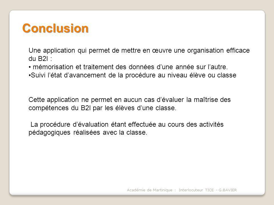Conclusion Une application qui permet de mettre en œuvre une organisation efficace du B2I :