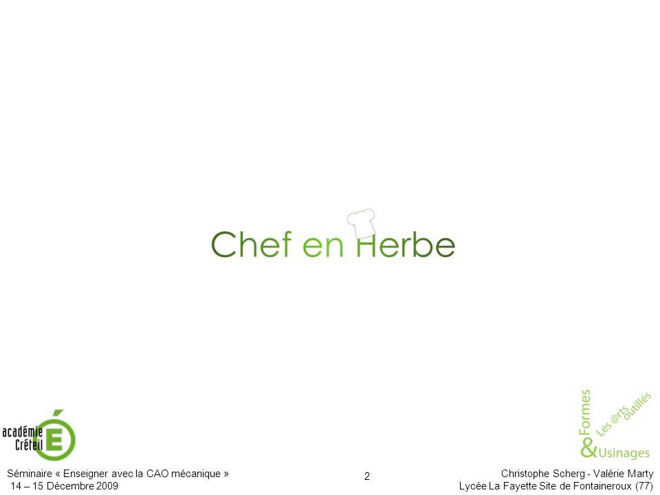 Le projet s'intitule Chef en herbe