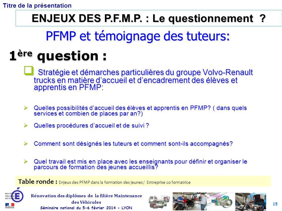 PFMP et témoignage des tuteurs: