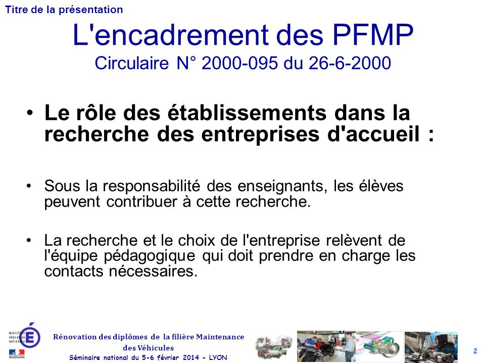 L encadrement des PFMP Circulaire N° 2000-095 du 26-6-2000