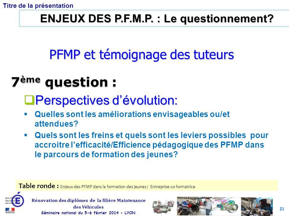 PFMP et témoignage des tuteurs