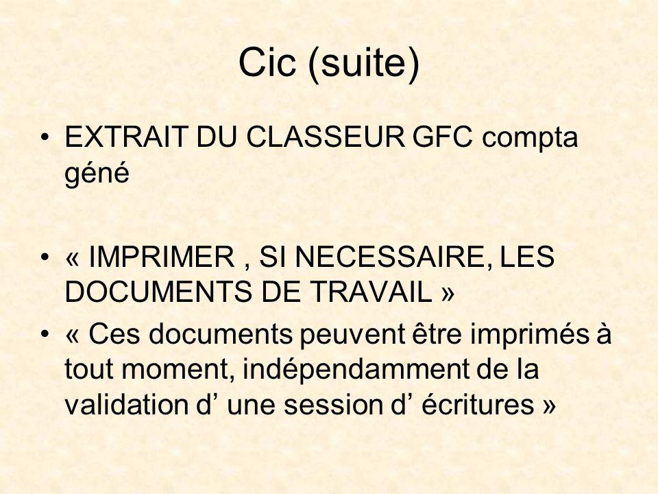 Cic (suite) EXTRAIT DU CLASSEUR GFC compta géné