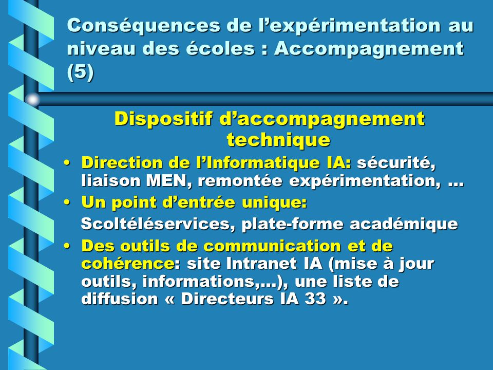 Dispositif d'accompagnement technique