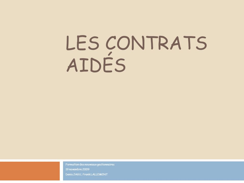 Les contrats aidés Formation des nouveaux gestionnaires