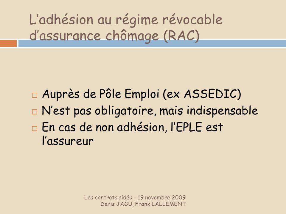 L'adhésion au régime révocable d'assurance chômage (RAC)