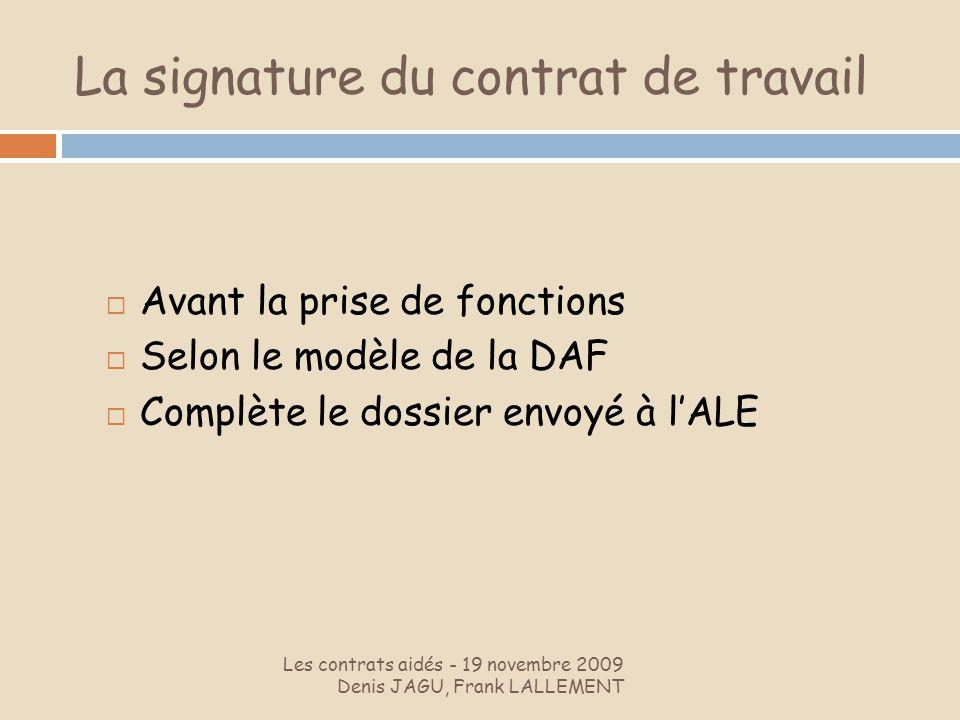 La signature du contrat de travail