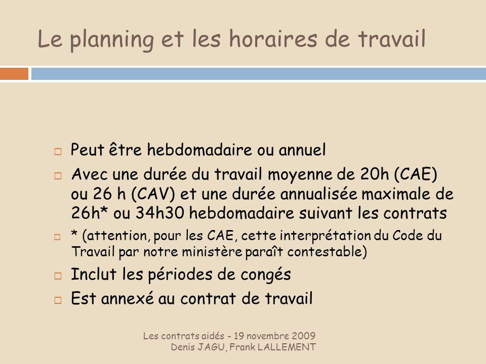 Le planning et les horaires de travail