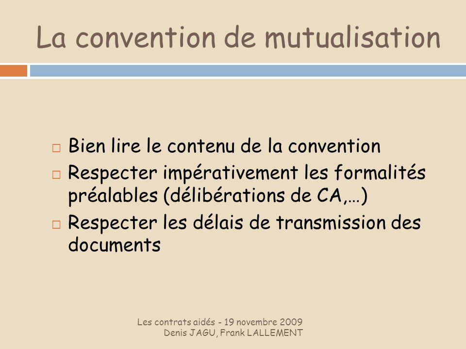 La convention de mutualisation