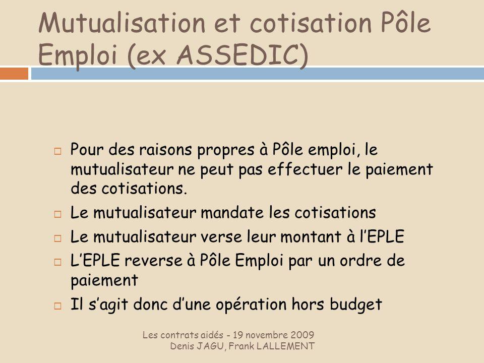 Mutualisation et cotisation Pôle Emploi (ex ASSEDIC)