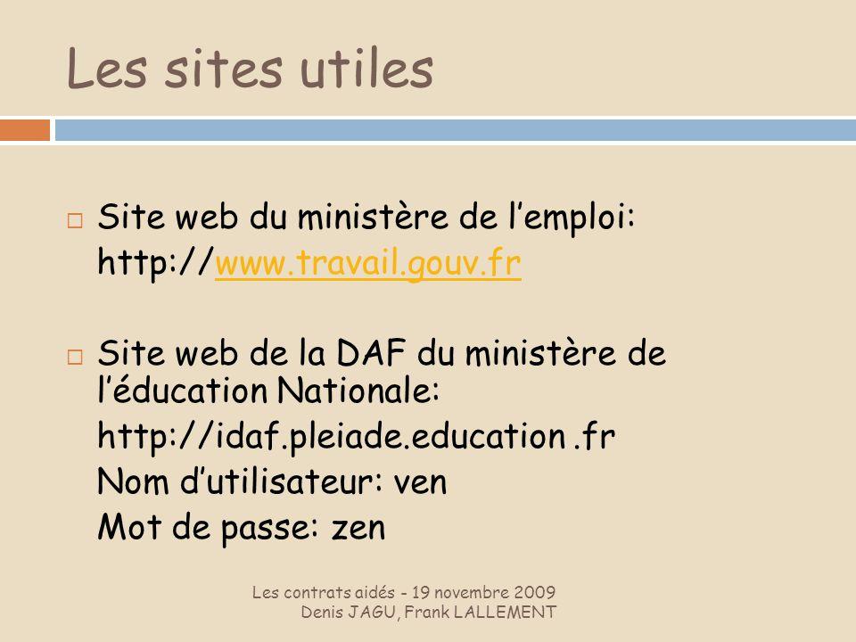 Les sites utiles Site web du ministère de l'emploi: