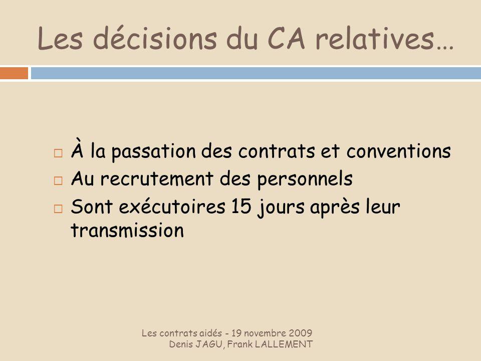 Les décisions du CA relatives…