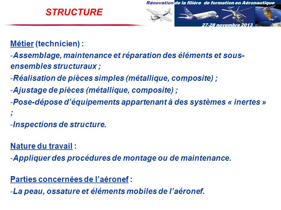 STRUCTURE Métier (technicien) :