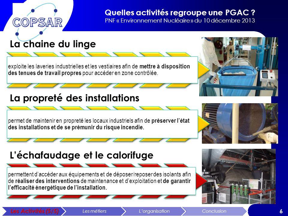 La propreté des installations L'échafaudage et le calorifuge