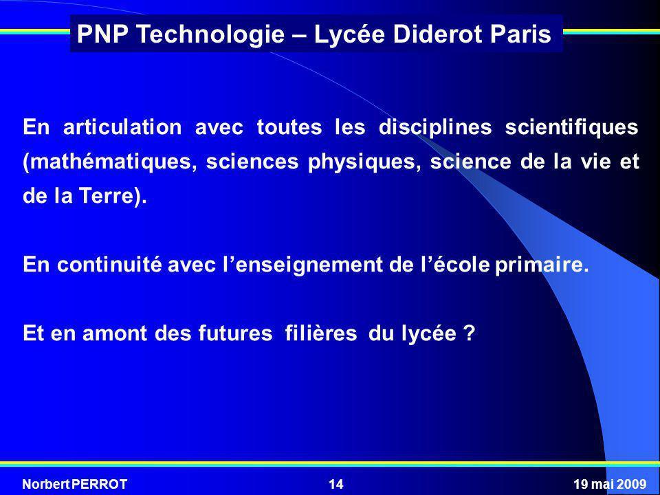 En articulation avec toutes les disciplines scientifiques (mathématiques, sciences physiques, science de la vie et de la Terre).