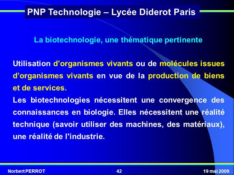 La biotechnologie, une thématique pertinente