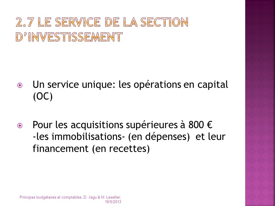 2.7 Le SERVICE de la section D'INVESTISSEMENT